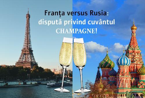 """Rusia dorește schimbarea denumirii  """"Champagne"""" în """"vin spumant"""". Legea nu se aplică și pe teritoriul rusesc."""